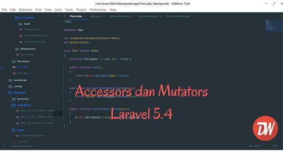 Accessors dan Mutators Laravel 5.4