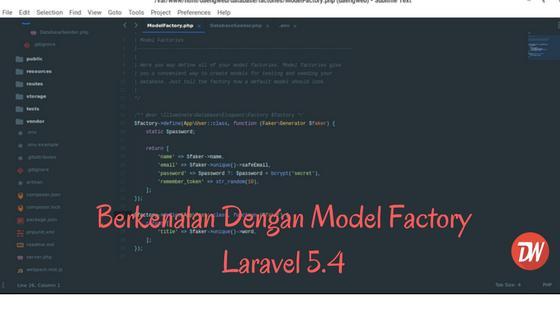 Berkenalan Dengan Model Factory Laravel 5.4