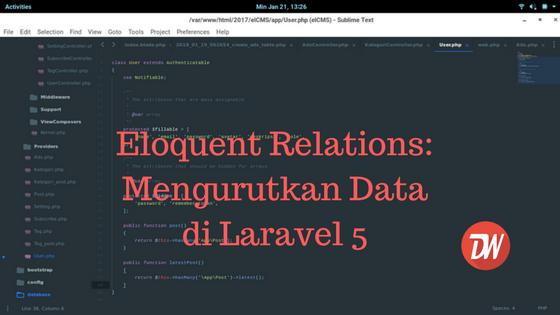 Eloquent Relations: Mengurutkan Data di Laravel 5