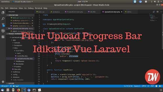 Fitur Upload Progress Bar Idikator Vue Laravel