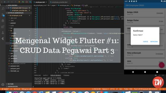 Mengenal Widget Flutter #11: CRUD Data Pegawai Part 3