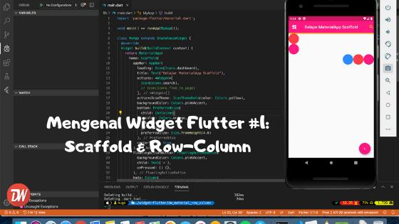 Mengenal Widget Flutter #1: Scaffold & Row-Column