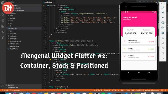 Mengenal Widget Flutter #2: Container, Stack & Positioned