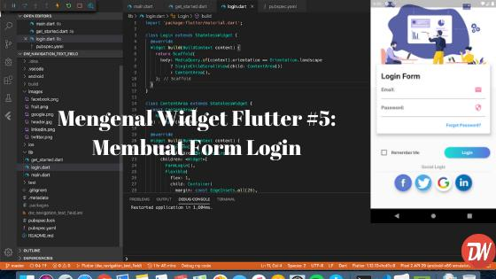 Mengenal Widget Flutter #5: Membuat Form Login