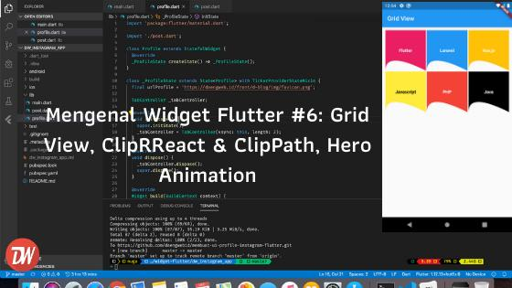 Mengenal Widget Flutter #6: Grid View, ClipRReact & ClipPath, Hero Animation