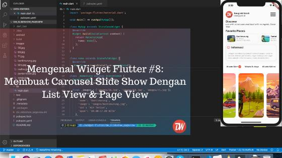 Mengenal Widget Flutter #8: Membuat Carousel Slide Show Dengan List View & Page View