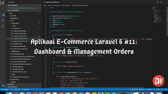 Aplikasi E-Commerce Laravel 6 #11: Dashboard & Management Orders