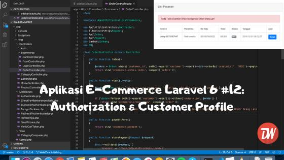 Aplikasi E-Commerce Laravel 6 #12: Authorization & Customer Profile