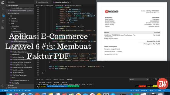 Aplikasi E-Commerce Laravel 6 #13: Membuat Faktur PDF