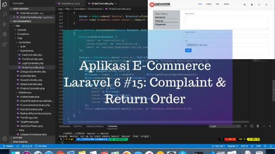 Aplikasi E-Commerce Laravel 6 #15: Complaint & Return Order
