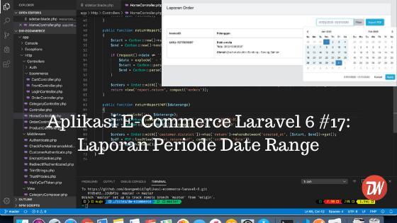 Aplikasi E-Commerce Laravel 6 #17: Laporan Periode Date Range