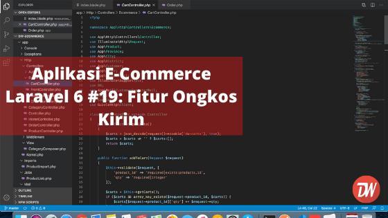 Aplikasi E-Commerce Laravel 6 #19: Fitur Ongkos Kirim