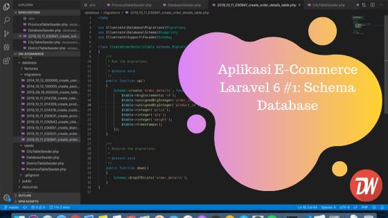 Aplikasi E-Commerce Laravel 6 #1: Schema Database