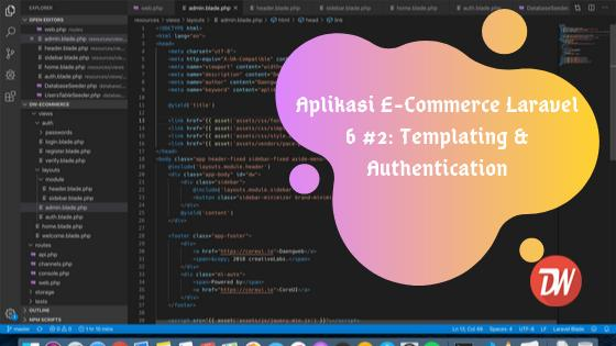 Aplikasi E-Commerce Laravel 6 #2: Templating & Authentication
