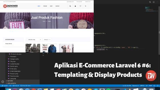 Aplikasi E-Commerce Laravel 6 #6: Templating & Display Products
