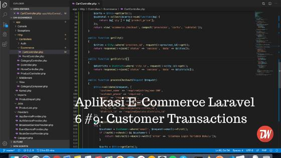 Aplikasi E-Commerce Laravel 6 #9: Customer Transactions