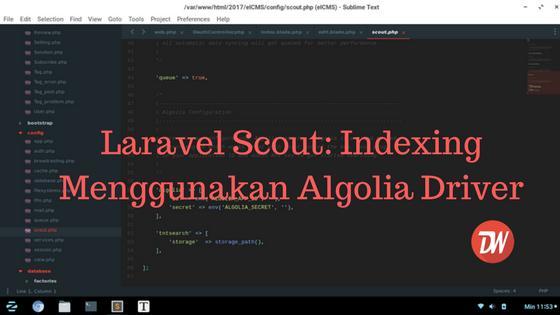 Laravel Scout: Indexing Menggunakan Algolia Driver