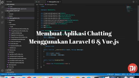 Membuat Aplikasi Chatting Menggunakan Laravel 6 & Vue.js