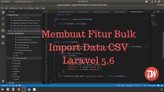Membuat Fitur Bulk Import Data CSV Laravel 5.6