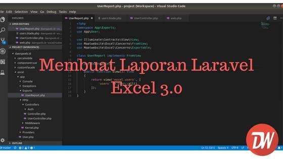 Membuat Laporan Laravel Excel 3.0
