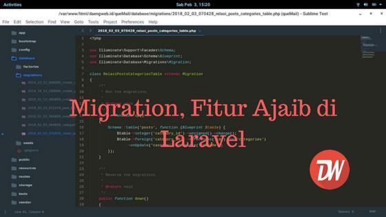 Migration, Fitur Ajaib di Laravel
