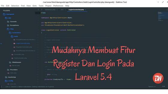 Mudahnya Membuat Fitur Register Dan Login Pada Laravel 5.4
