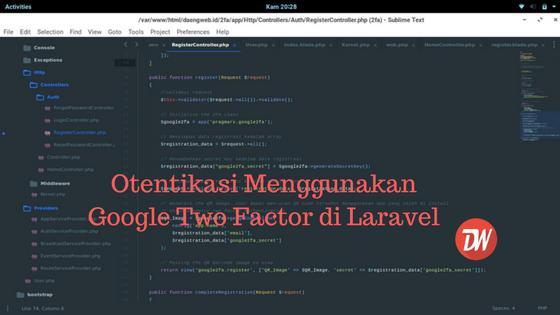 Otentikasi Menggunakan Google Two Factor di Laravel