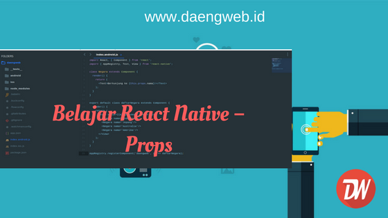Belajar React Native – Props