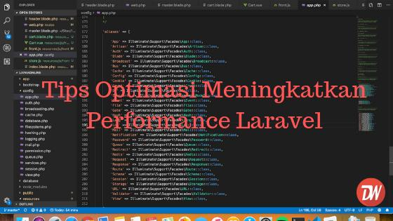 Tips Optimasi Meningkatkan Performance Laravel