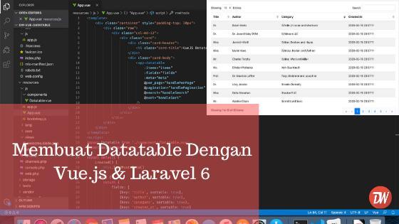 Membuat Datatable Dengan Vue.js & Laravel 6