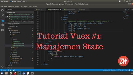 Tutorial Vuex #1: Manajemen State