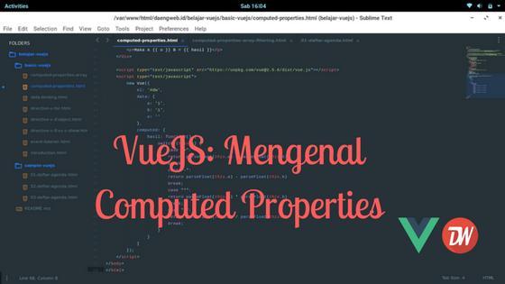 VueJS: Mengenal Computed Properties