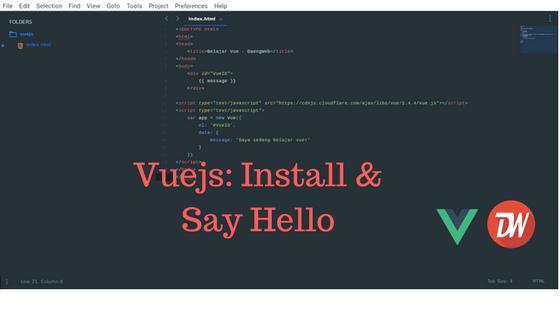 Vuejs: Install & Say Hello