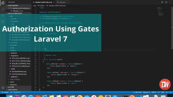 Authorization Using Gates Laravel 7