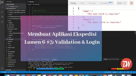 Membuat Aplikasi Ekspedisi Lumen 6 #3: Validation & Login